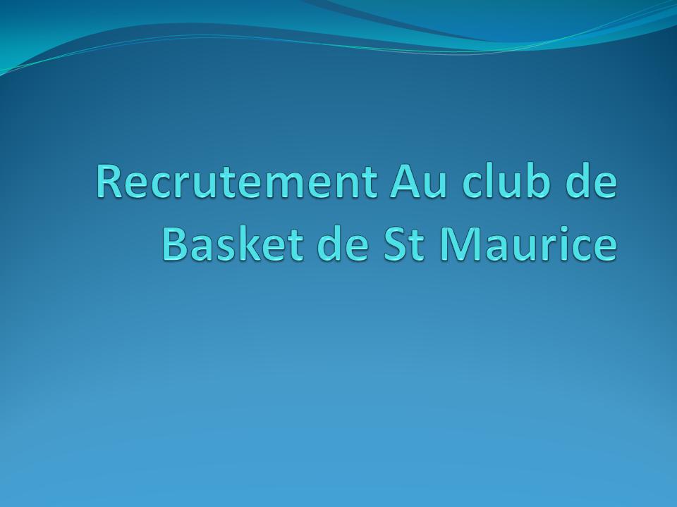 Recrutement-Au-club-de-Basket-de-St-Maurice
