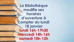Modification horaires Bibliothèque